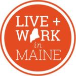 Live + Work In Maine